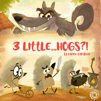 Cover Art: A menacing wolf looks down over 3 scared hedgehogs
