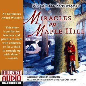 miracles on maple hill newbery winner audio book tales2go