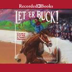 Let 'Er Buck Cover Art
