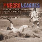 The Negro Leagues cover art